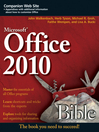 Office 2010 Bible (eBook): Bible Series, Book 649